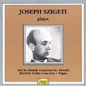 Joseph Szigeti plays Bach and Bloch