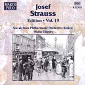 Josef Strauss Edition Vol 19 / Hilgers, Slovak State PO