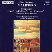 Malipiero: Symphonies 9 & 10, etc / Almeida, Moscow SO