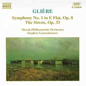 Gliere: Symphony No 1; The Sirens