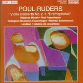 Ruders: Violin Concerto no 2, Dramaphonia / Hirsch, et al