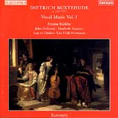 Buxtehude: Vocal Music, Vol 1 / Kirkby, Holloway, et al