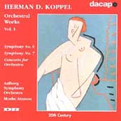 Koppel: Orchestral Works Vol. 1 / Atzmon, Aalborg SO