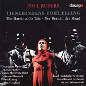 Ruders: The Handmaid's Tale / Schonwandt, Rotholm, et al