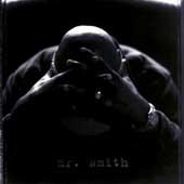 Mr. Smith [Edited]