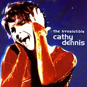 Irresistible Cathy Dennis, The