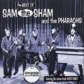 The Best Of Sam The Sham & The Pharoahs