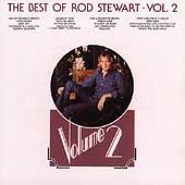 The Best Of Rod Stewart Volume 2