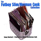 Fatboy Slim/Norman Cook Collection, The