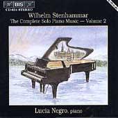 Stenhammar: Complete Solo Piano Music Vol 2 / Lucia Negro