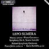 Sumera: Musica tenera, Piano Concerto, Symphony No. 4, etc