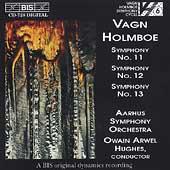 Holmboe: Symphonies no 11, 12, 13 / Hughes, Aarhus Symphony