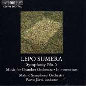 Sumera: Symphony no 5, In memoriam, etc / Paavo Jaervi