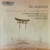 Takemitsu: How Slow the Wind etc / Lindberg, Otaka, Kioi Sinfonietta