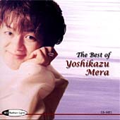 The Best of Yoshikazu Mera / Japan PO, Bach Collegium Japan et al