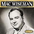 The Best of Mac Wiseman - Essential Original Masters