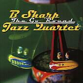 B Sharp Jazz Quartet/Tha Go 'Round [MMF1020]