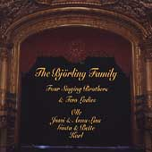 The Bjoerling Family - Four Singing Brothers and Two Ladies