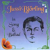 Jussi Bjoerling: In Song and Ballad