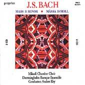 Bach: Mass in b / Eby, Hoegman, Groop, Mikaeli Chamber Choir