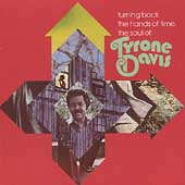 Turning Back The Hands Of Time: The Soul Of Tyrone Davis
