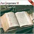 Ars Gregoriana 10 - Kyrie