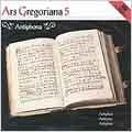 Ars Gregoriana 5 - Antiphona