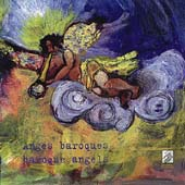 Baroque Angels / O'Reilly, Kiehr, Concerto Soave, etc