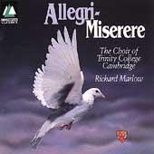 Allegri: Miserere / The Choir of Trinity College Cambridge