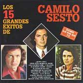 Los 15 Grandes Exitos de Camilo Sesto Vol. 1
