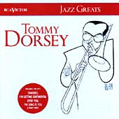 Jazz Greats: Tommy Dorsey