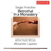 Prokofiev: Betrothal in a Monastery / Lazarev, Bolshoi