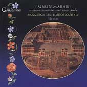 Music From the Time of Louis XIV - Marais, et al / Tientos