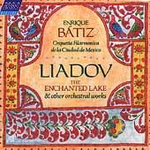 Liadov: The Enchanted Lake, etc / Batiz, Mexico City PO