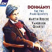 Dohnanyi: The Two Piano Quintets -Op.1, Op.26, Suite in the Old Style Op.24 / Martin Roscoe(p), Vanbrugh Quartet