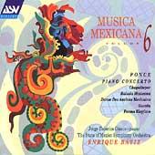 Musica Mexicana Vol 6 - Ponce: Concerto, etc / Enrique Batiz