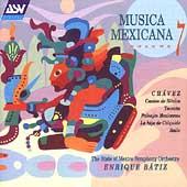 Musica Mexicana Vol 7 - Chavez: Cantos de Mexico / Batiz
