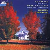 A.Beach: Piano Quintet Op.67; Clarke: Piano Trio, Viola Sonata / Martin Roscoe(p), Endellion Quartet
