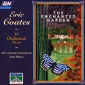 Coates: The Enchanted Garden, etc / John Wilson, et al