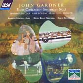Gardner: Flute Concerto, Symphony no 3, etc / Stinton, et al