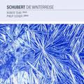 SCHUBERT:WINTERREISE:ROBERT TEAR(T)/PHILIP LEDGER(p)
