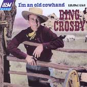 I'm An Old Cowhand