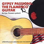 Gypsy Passions: The Flamenco Guitar
