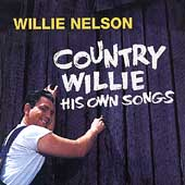 Country Willie: His Own Songs [Remaster]