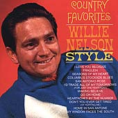 Country Favorites Willie Nelson Style [Remaster]