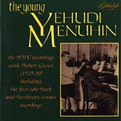 The Young Yehudi Menuhin- The HMV Recordings 1929-30