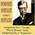 Hanson conducts Hanson - Symphonies no 1, 2, etc