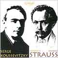 R. Strauss: Don Juan, etc / Serge Koussevitzky, Boston SO