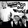 Push Barman To Open Old Wounds... [Limited]<限定盤>