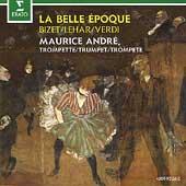 La Belle Epoche - Bizet, Lehar, Verdi / Maurice Andre